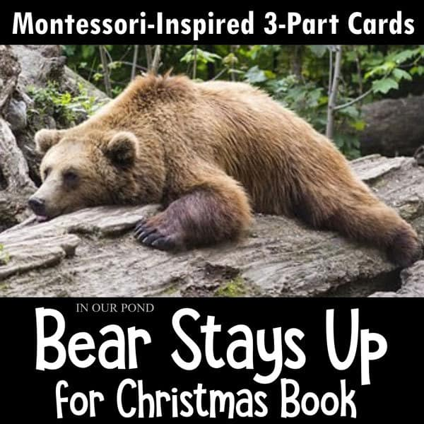 bear and friends Montessori Inspired 3 part cards for the book Bear Stays Up for Christmas