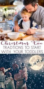 Simple Christmas Eve traditions that you can fit in amongst the chaos to start on Christmas Eve with your Toddlers that everyone in the family will enjoy.