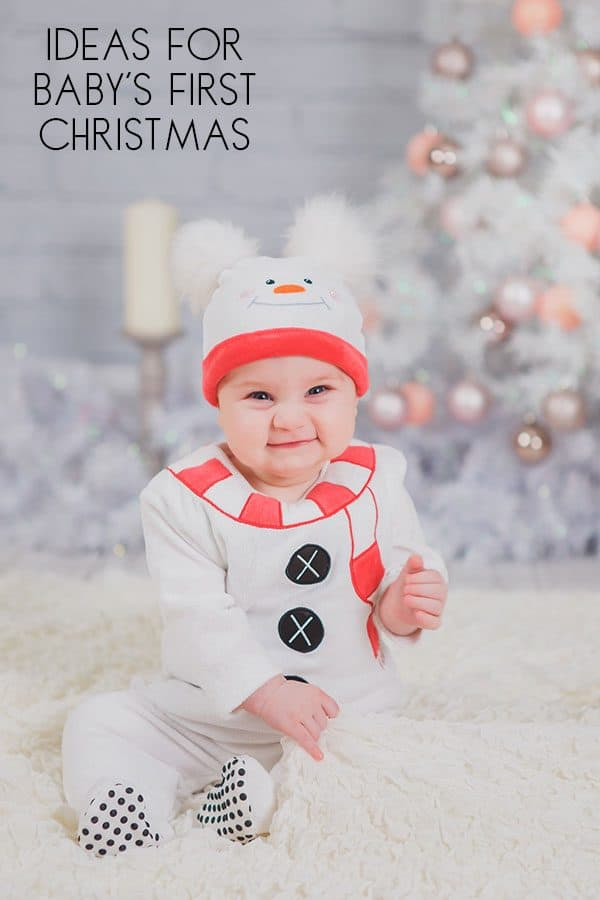 ideas for ways to celebrate your baby's first christmas
