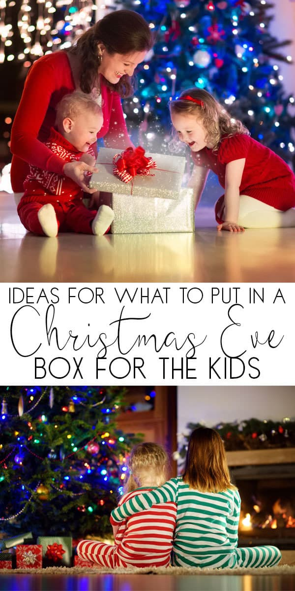 Simple ideas of what to put in a Christmas Eve box for kids
