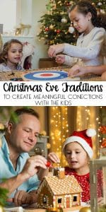 Fun and simple Christmas Eve Traditions to start with your family this year