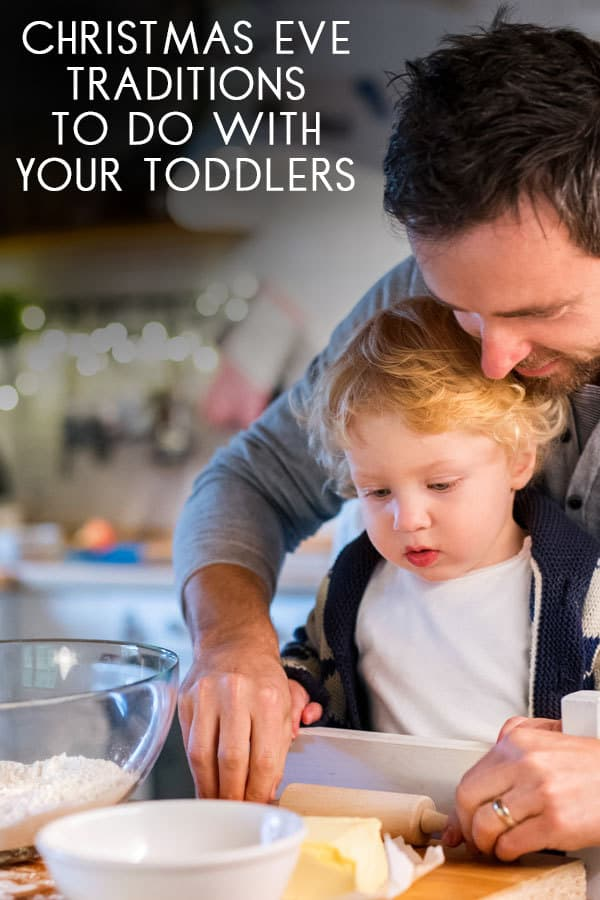 Simple traditions you can start this year on Christmas Eve with your Toddlers that they will want to do time and time again for years to come.