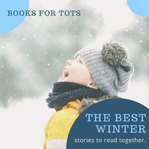 Best Winter themed Stories and Non-Fiction Books to read together with your toddlers and preschoolers