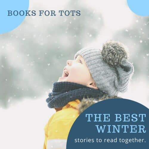 Winter Books and Stories for Toddlers and Preschoolers