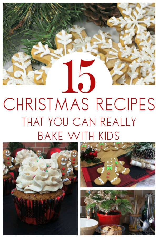 15 + Delicious and easy Christmas recipes that you can actually bake with kids from toddler upwards