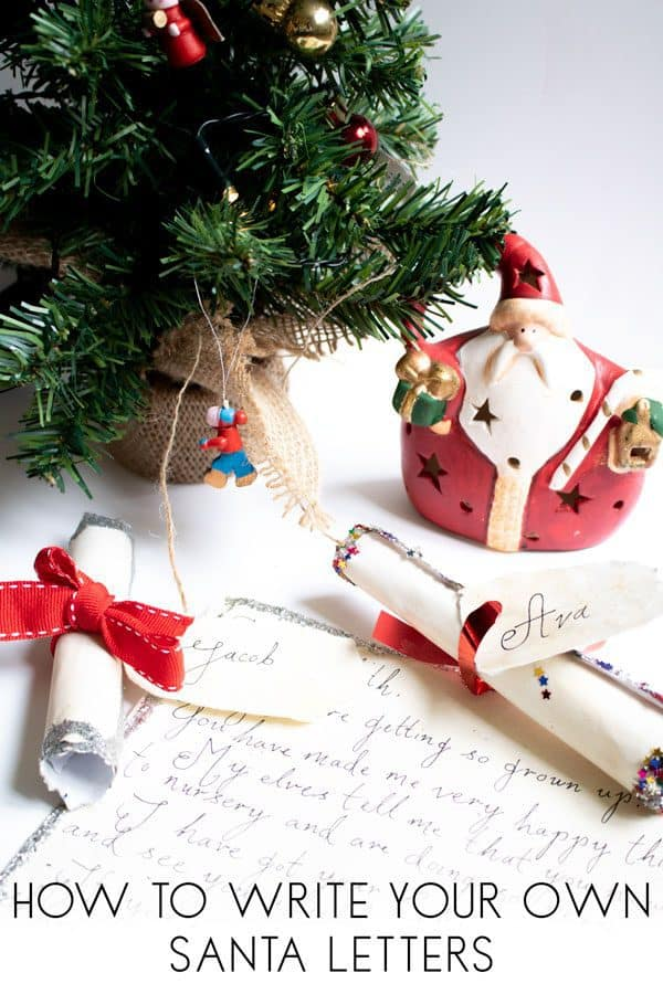 How to write your own Letter from Santa to your child to create magical Christmas Moments