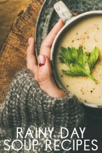 Delicious and yummy rainy day soup recipes perfect comfort and cosy food for winter suppers and family meals.