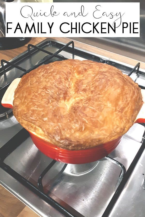 Easy Chicken Pie for Mid-Week Family Meals