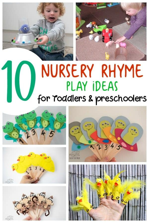 Nursery Rhyme Activities and ideas for play with toddlers and preschoolers