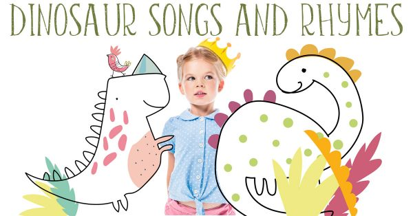dinosaur songs and rhymes to stomp and roar to for toddlers and preschoolers