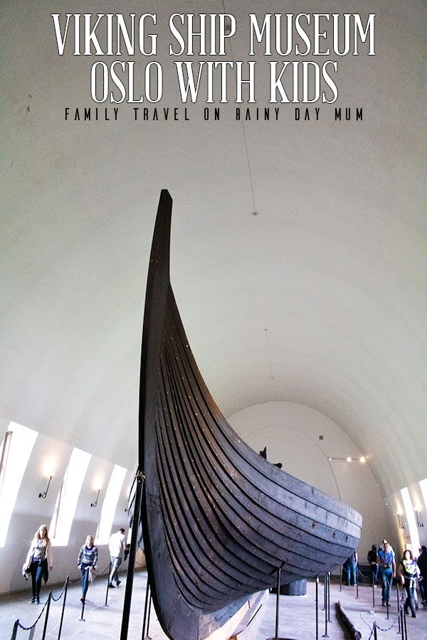 inside the viking ship museum pinterest image for family travel in oslo