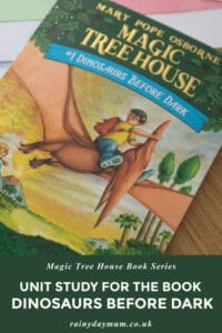 dinosaurs before dark unit study on rainy day mum for the magic tree house series