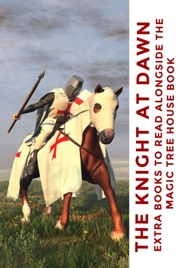 The Knight at Dawn Extra Books to read alongside the magic tree house book