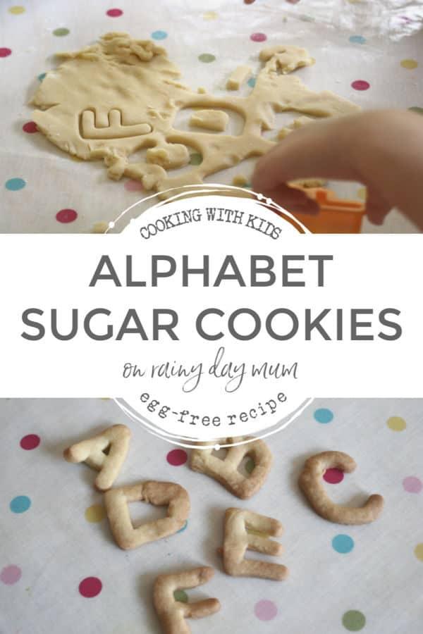 Alphabet Sugar Cookies Recipe on Rainy Day Mum
