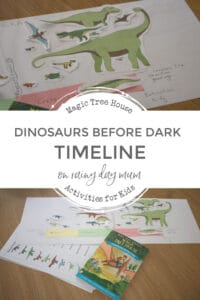 dinosaurs before dark timeline activity for kids inspired by the magic tree house book