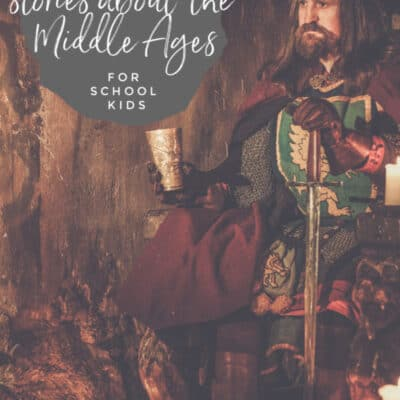 Best Books on the Middle Ages for Children (School Kids)