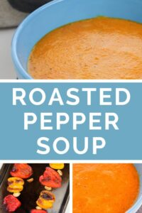 Roasted red Pepper Soup Collage