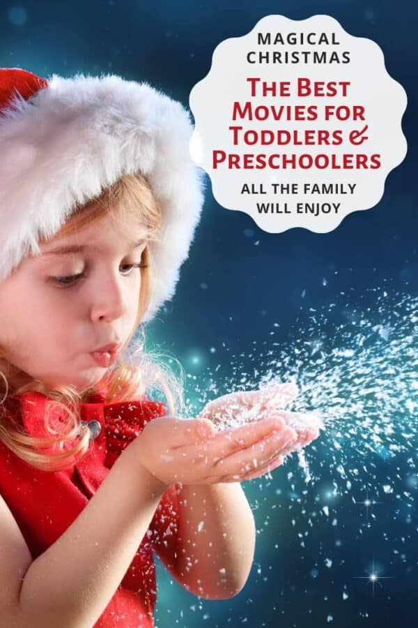 Magical Christmas the best Christmas movies for toddlers and preschoolers the whole family will enjoy