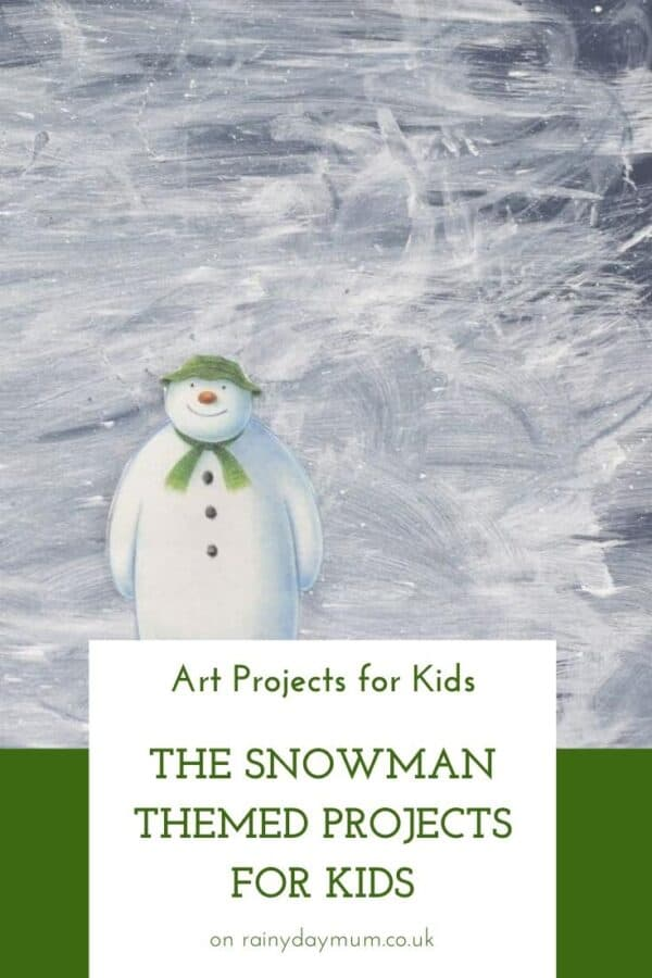 The Snowman Themed Art Projects for Kids