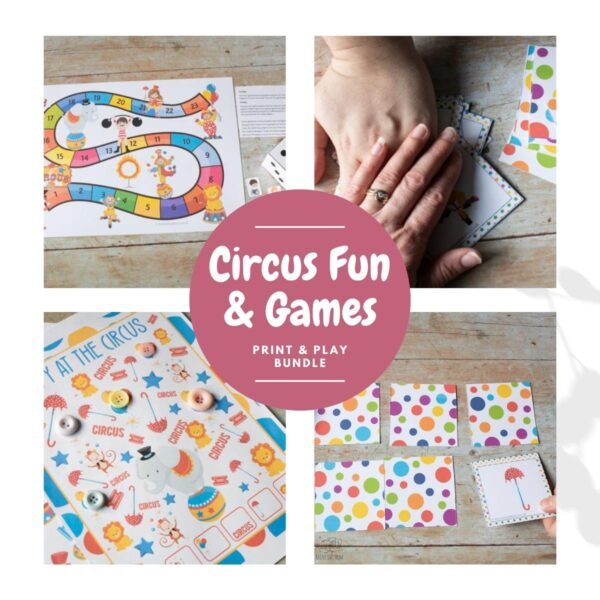 Square image of circus fun and games to print and play from rainy day mum