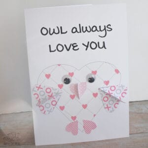 FREE printable Owl Will Always Love YOU 3D heart valentine's card to make with kids