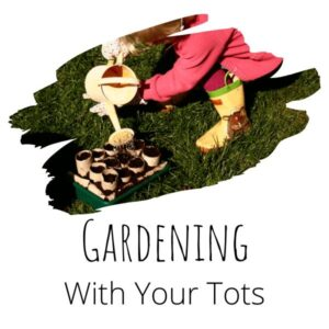 gardening activities, crafts and ideas for toddlers and preschoolers