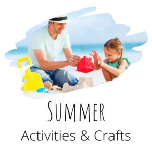 Summer Activities and Crafts