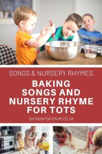 baking with toddlers and preschoolers songs and rhymes to sing whilst you do