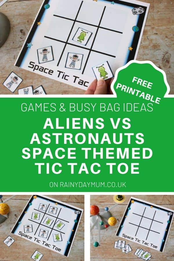 collage of space themed tic tac toe game being played with text on a green background reading Aliens vs Astronauts Space Themed Tic Tac Toe Game free printable
