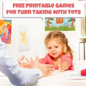 FREE Printable Games for taking turns with toddlers and preschoolers