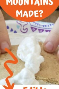 How are mountains made an edible science experiment with graham crackers and whipped cream to explain