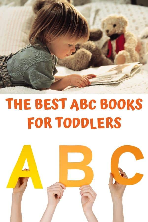toddler reading a book above the text The Best ABC Books for Toddlers with hands holding A B C below