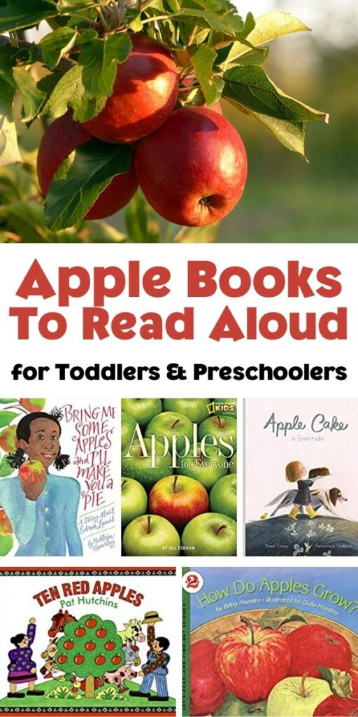 Apples hanging from the tree above text reading Apple Books to Read Aloud for Toddlers and Preschoolers with a collage of 5 covers of apple themed books
