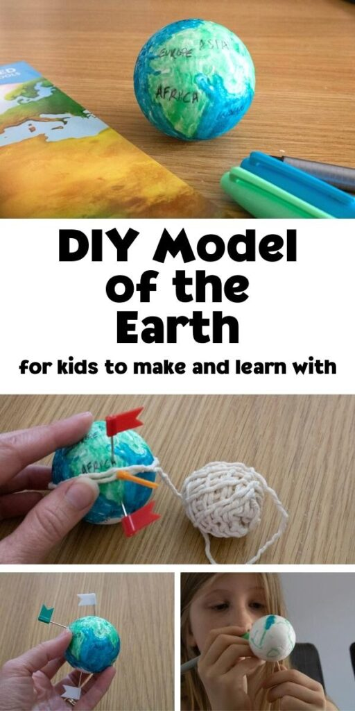 Collage of making and use a DIY model of the earth with kids for teaching and learning about the world