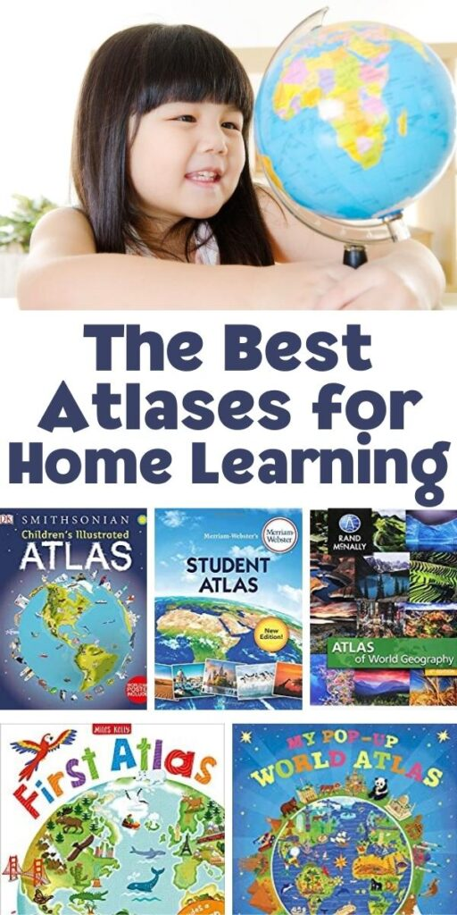 The best Atlases for home Learning collage with atlas book covers and a child looking at a globe