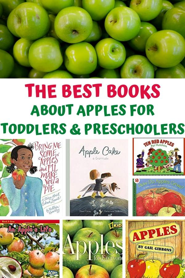 collage for a pinterest image of apple themed books - top picture is of a pile of apples then text reads The Best Books About Apples for Toddlers and Preschoolers