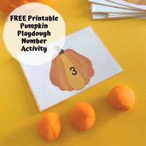 pumpkin counting card with playdough pumpkins for preschoolers text reads free printable pumpkin playdough number activity