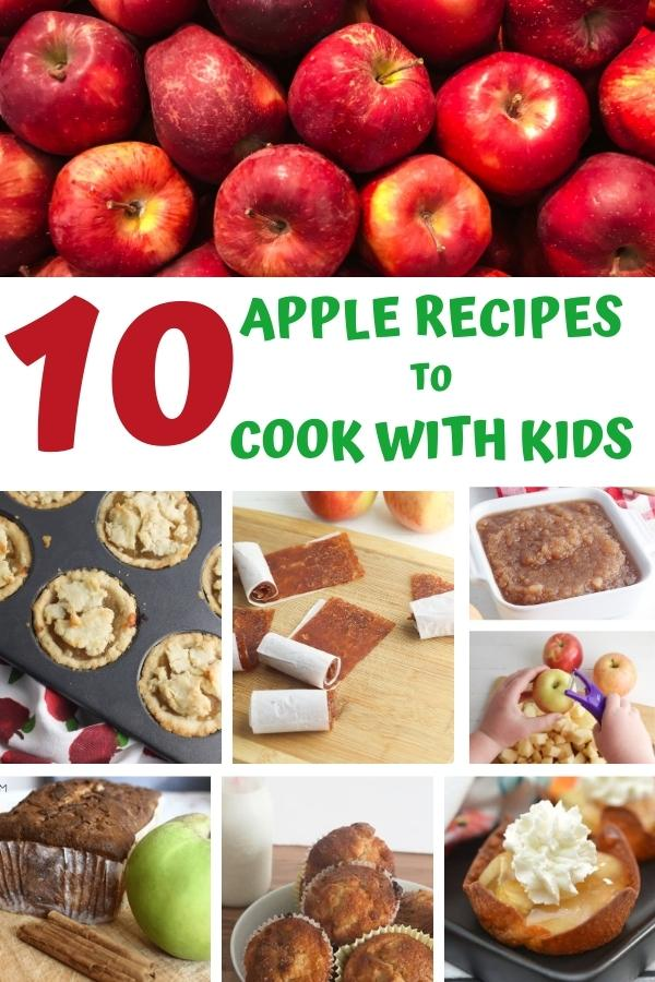 collage with apples and different apple recipes text reads 10 apple recipes to cook with kids created for Pinterest