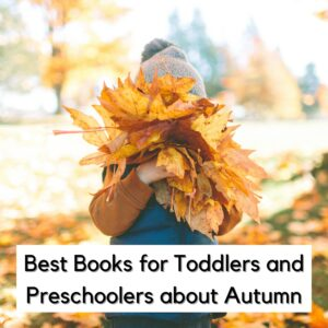 Toddler and Preschool Autumn Books and Stories