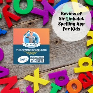 A Review of Sir Linkalot – Spelling App with a Difference