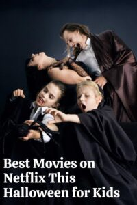 family halloween dress up with text overlay that reads best movies on Netflixthis Halloween for Kids