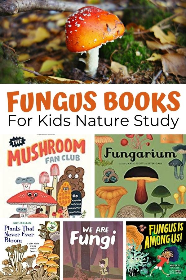 collage of book covers of the best fungus books for nature study with kids