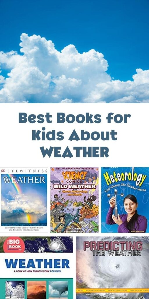 pinterest image of best books for kids about WEATHER showing covers of some of the books and a picture of a cloud