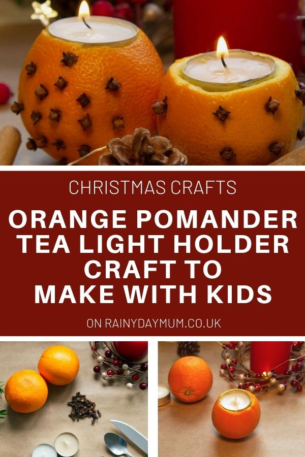 collage of an orange pomander craft for kids to create tea light holders for Christmas