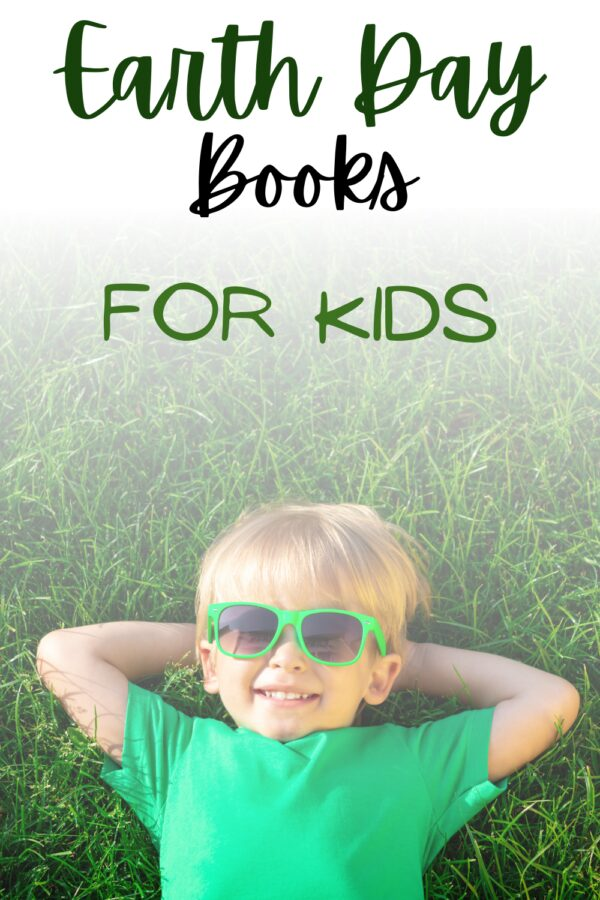primary child laying on grass with sun glasses on  text overlay reads Earth Day Books for Kids