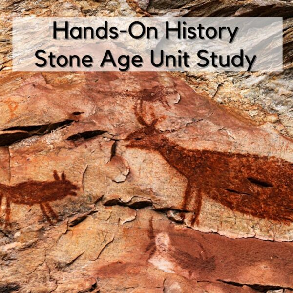 cave painting of 2 animals on sand stone text reads Hands-on History Stone Age Unit Study