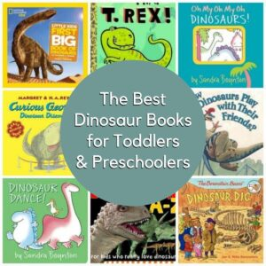 collage showing covers of the best dinosaur books for toddlers and preschoolers including Little Golden Book T Rex, How do dinosaurs make friends and more. Text on the image reads The Best Dinosaur Books for Toddlers and Preschoolers