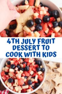 Pinnable image for a 4th of July Dessert to cook with kids, top picture shows a homemade star shaped cinnamon coated tortilla chip dipped into the red white and blue fruit salsa and the bottom picture it all set out for a 4th of july picnic