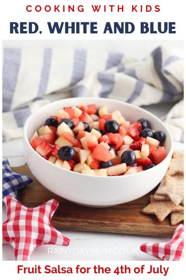 Cooking with Kids Pinnable Image for a Red, White and Blue Fruit Salsa for the 4th of July with blueberries, apples, melon and strawberries this delicious recipe is great for kids