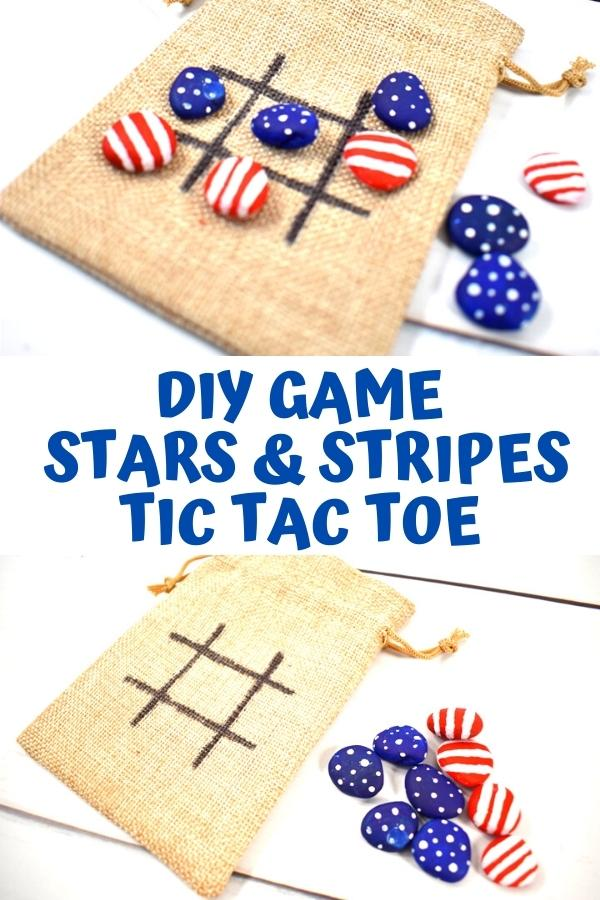 Pinterest image collage of 2 views of a rock painted tic tac toe game with stars and stripes for the 4th of July text on the image reads DIY Game Stars and Stripes Tic Tac Toe
